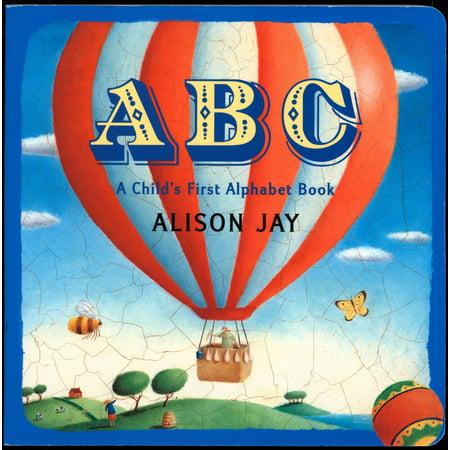 ABC A Childs 1st Alphabet Book (Board Book) Childs First Alphabet Book