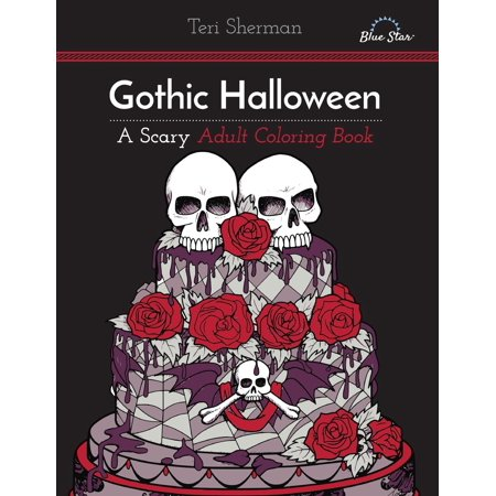 Gothic Halloween: A Scary Adult Coloring Book (Paperback)
