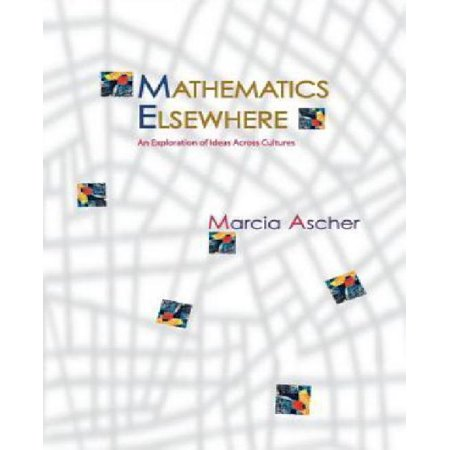 Mathematics Elsewhere  An Exploration Of Ideas Across Cultures