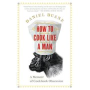 How to Cook Like a Man - eBook