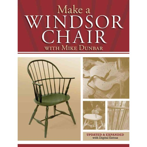 Make a Windsor Chair With Mike Dunbar