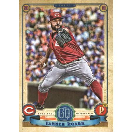 2019 Topps Gypsy Queen 262 Tanner Roark Cincinnati Reds Baseball Card