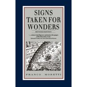 Signs Taken for Wonders : Essays in the Sociology of Literary Forms