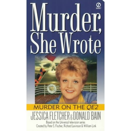 Murder on the Qe2: A Murder, She Wrote Mystery