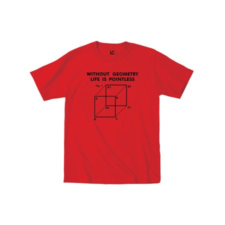 Without Geometry Life is Pointless Funny Nerd College Math Humor - Mens T-Shirt College Humor Tee