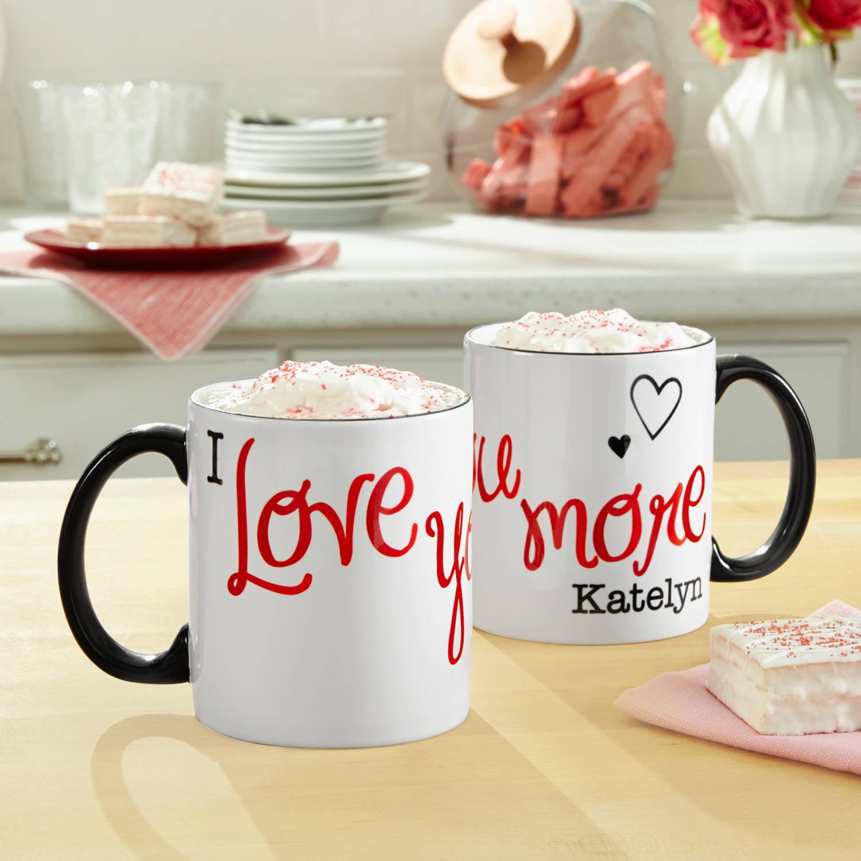 Personalized I Love You More 11oz Coffee Mug