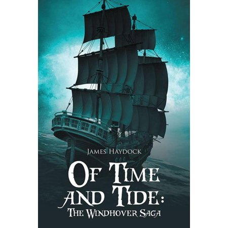 Of Time and Tide: the Windhover Saga - eBook (Time And Tide Wait For No Man Poem)