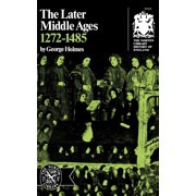 The Later Middle Ages, 1272-1485
