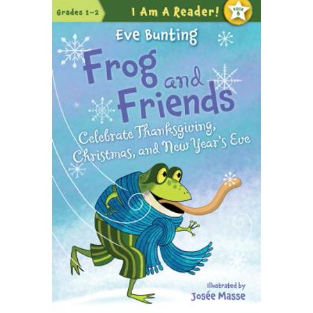 Frog and Friends Celebrate Thanksgiving, Christmas, and New Year's