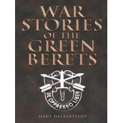 War Stories of the Green Berets - eBook