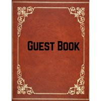 Guest Book: For Events, Wedding, Birthday, Anniversary. Party Guest Book. Free Layout. Use As You Wish For Names & Addresses, Sign In, Advice, Wishes, Comments, Predictions (Guests) Paperback - Februa