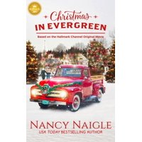Christmas in Evergreen: Based on the Hallmark Channel Original Movie (Paperback)