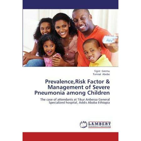 Prevalence  Risk Factor   Management Of Severe Pneumonia Among Children