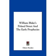 William Blake's Poland Street and the Early Prophecies