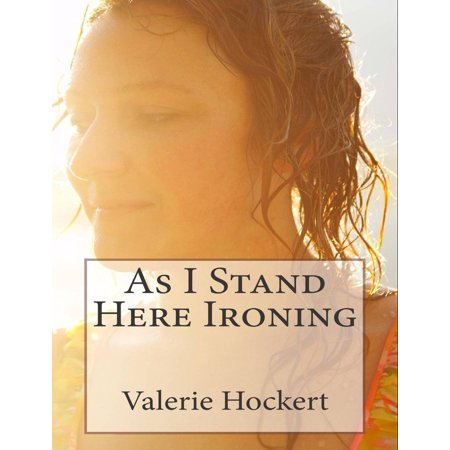 As I Stand Here Ironing - eBook](Halloween Here I Stand All Alone)