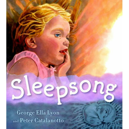 Sleepsong By George Ella Lyon - image 1 de 1