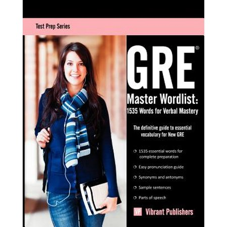 GRE Master Wordlist : 1535 Words for Verbal