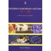 Modern European History, 1871-2000: A Documentary Reader, Second Edition (Paperback)