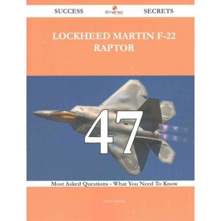 Lockheed Martin F 22 Raptor  47 Most Asked Questions On Lockheed Martin F 22 Raptor   What You Need To Know