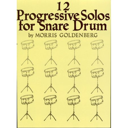 Snare Drum Solo Sheet Music - Twelve Progressive Solos for Snare Drum (Songbook) - eBook