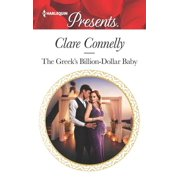 Crazy Rich Greek Weddings, 1: The Greek's Billion-Dollar Baby (Paperback)
