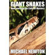Giant Snakes - Unwravelling the Coils of Mystery