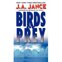 Birds of Prey : A J. P. Beaumont Novel