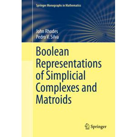 Boolean Representations of Simplicial Complexes and Matroids -