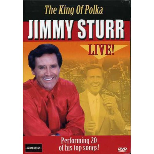 The King of Polka - Jimmy Sturr Live!