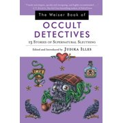 The Weiser Book of Occult Detectives - eBook