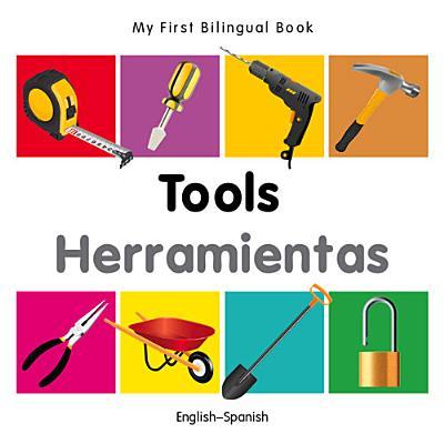 My First Bilingual Book–Tools (English–Spanish)