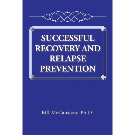 Successful Recovery and Relapse Prevention - eBook