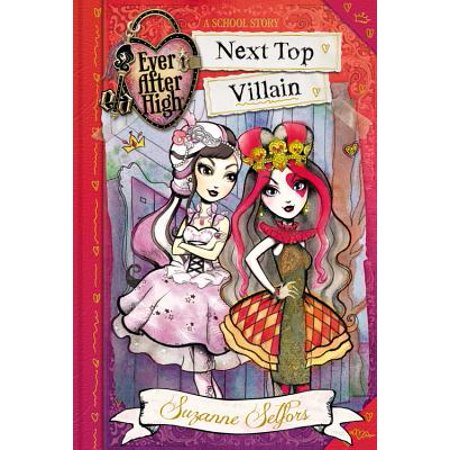 - Ever After High: Next Top Villain