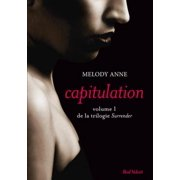 Capitulation volume 1 de la trilogie Surrender - eBook