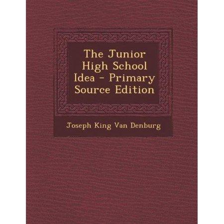 The Junior High School Idea