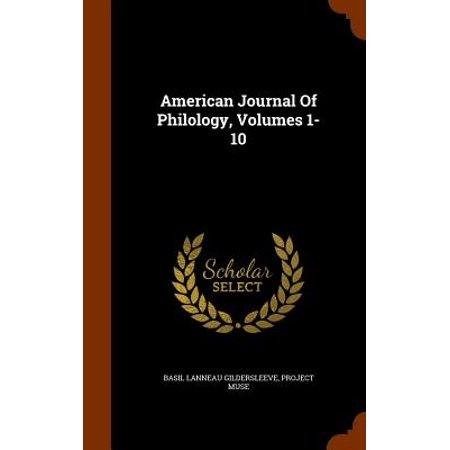 American Journal of Philology, Volumes 1-10