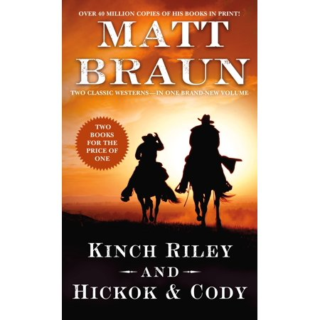 Kinch Riley And Hickok And Cody Two Classic Westerns