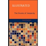 The Drums of Jeopardy Illustrated (Paperback)