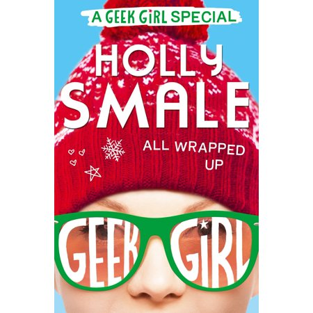 All Wrapped Up (Geek Girl Special, Book 1) - eBook - Gifts For Geeky Girls