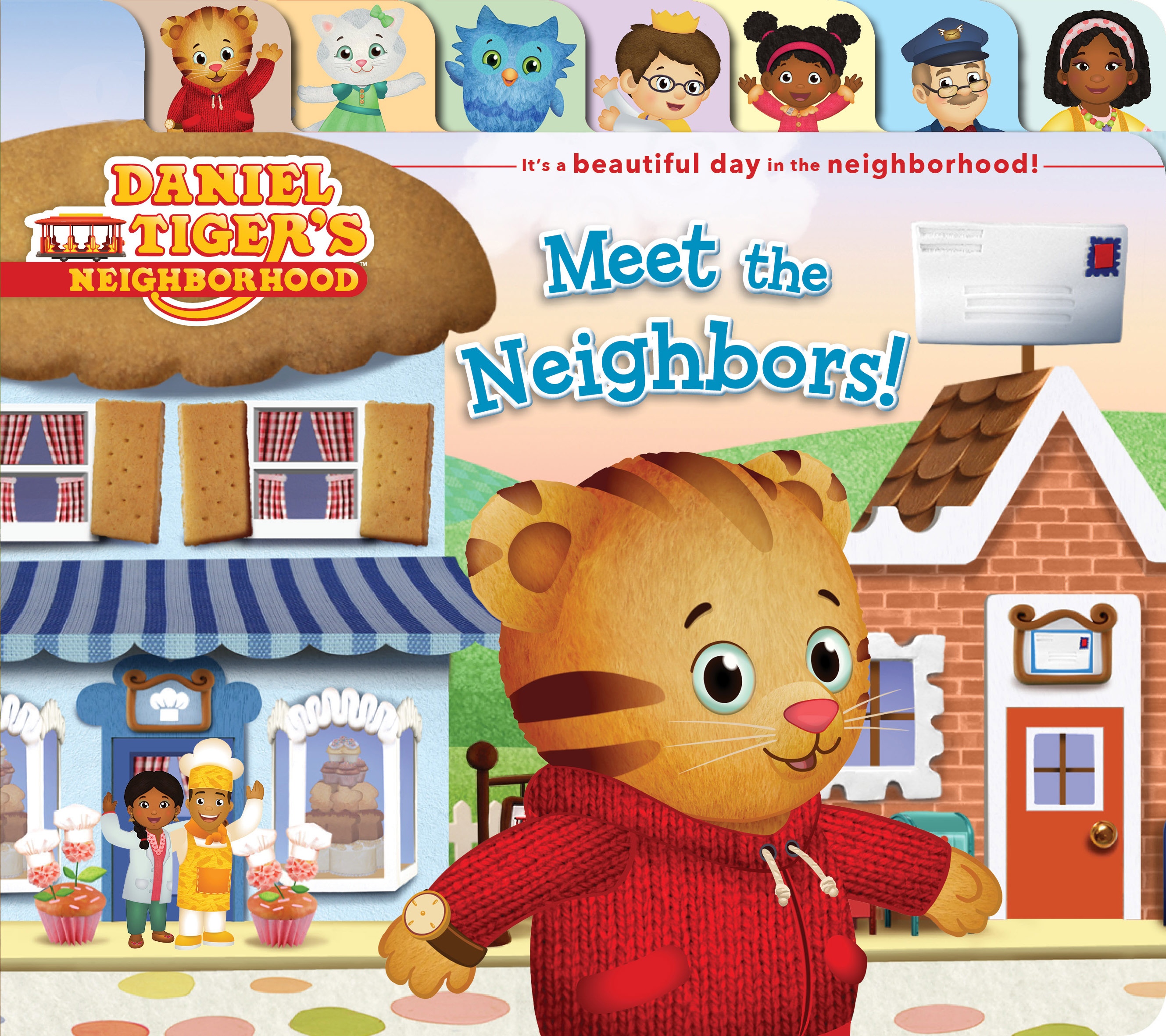 Meet the Neighbors! (Part of Daniel Tiger's Neighborhood) By Natalie Shaw