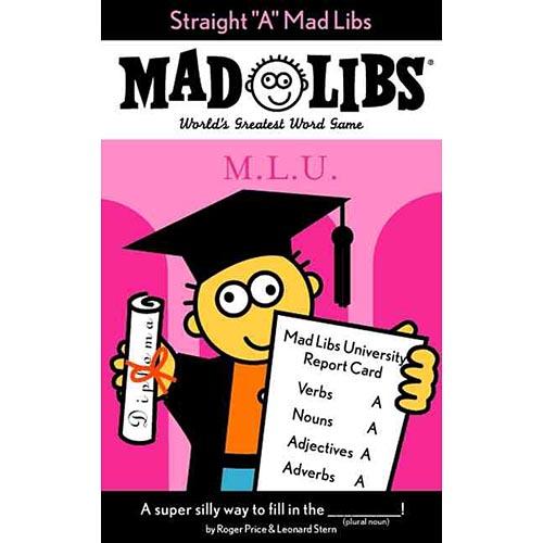 "Straight ""A"" Mad Libs"