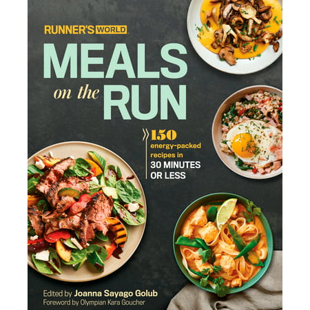 Runners World Meals On The Run 150 Energy Packed Recipes In 30
