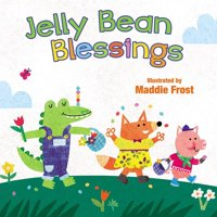 Sweet Blessings: Jelly Bean Blessings (Board Book)