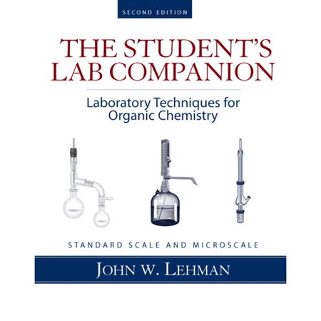 Laboratory Techniques for Organic Chemistry, Standard Scale and Microscale