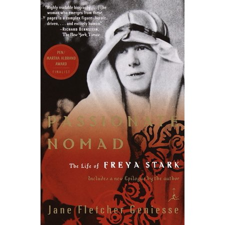 Passionate Nomad : The Life of Freya Stark