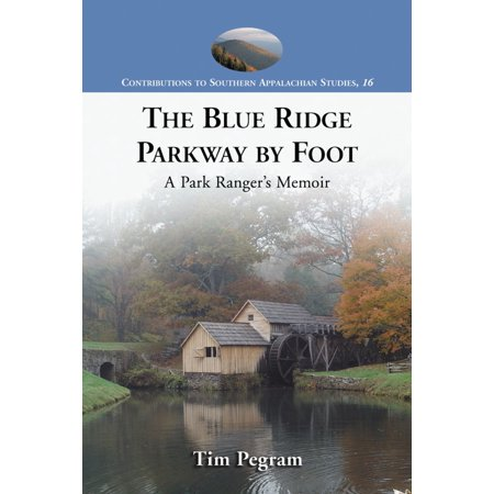 The Blue Ridge Parkway by Foot - (Fletcher Parkway)