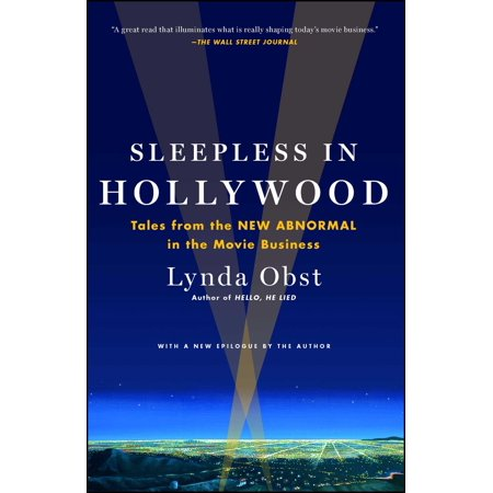 Sleepless in Hollywood : Tales from the New Abnormal in the Movie Business