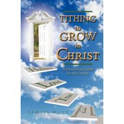 Tithing to Grow in Christ : A Devotional Guide for the Church
