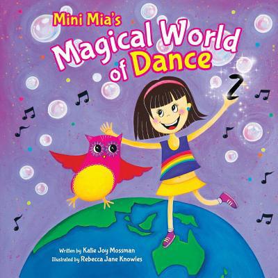 Mini Mia's Magical World of Dance