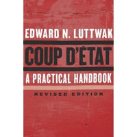 Coup d'tat: A Practical Handbook, Revised Edition (Paperback)